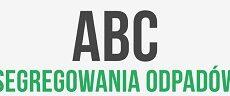 Gdzie to wyrzucić? ABC segregacji