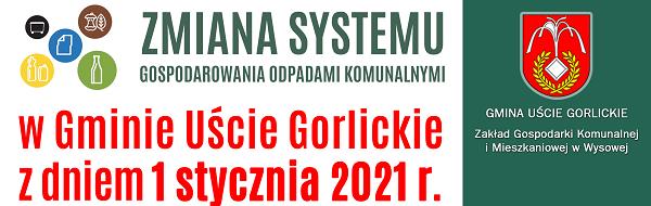 Zmiana systemu gospodarowania odpadami komunalnymi w Gminie Uście Gorlickie